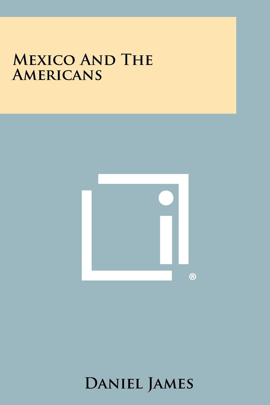Read Online Mexico and the Americans pdf epub