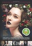 DIGITAL PHOTO RETOUCHING: Beauty, Fashion and Portrait Photography, Mad Artist Publishing, 1482792265