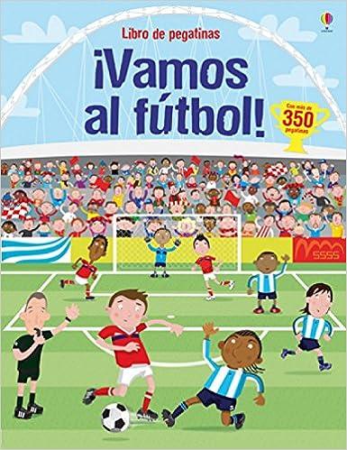 ¡vamos al futbol! (Libros De Pegatinas): Amazon.es: Erica Harrison, Paul (il.) Nicholls: Libros