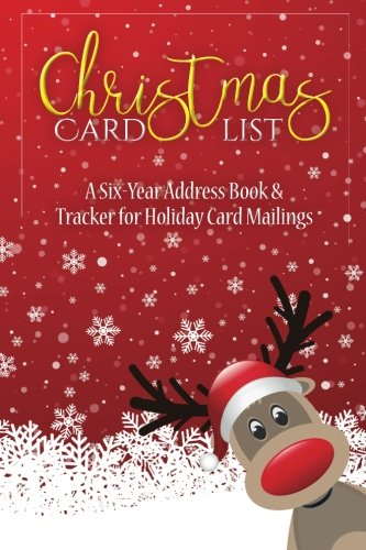 Christmas Card List: A Six-Year Address Book & Tracker for Holiday Card Mailings (Volume (Christmas Card List Book)