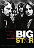 Big Star: the Story of Rock's Forgotten Band, Rob Jovanovic, 1908279362