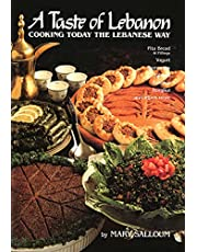 Taste Of Lebanon: Cooking Today the Lebanese Way