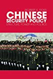 Chinese Security Policy: Structure, Power and Politics, Robert Ross, 0415777852