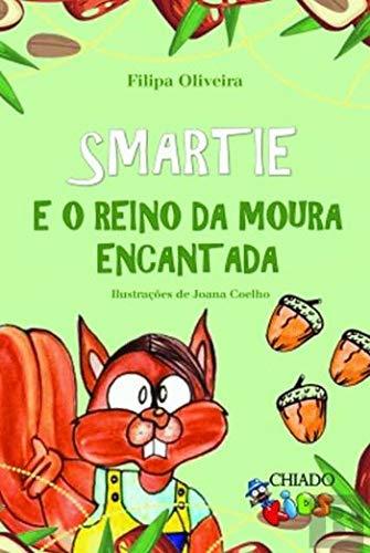 Smartie e o Reino da Moura Encantada (Portuguese Edition)