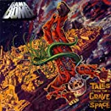Tales From The Grave In Space (Limited Edition) by Gama Bomb (2010-08-09)