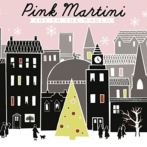 Joy to the World von Pink Martini