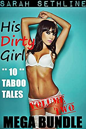 His *Dirty* Girl MEGA BUNDLE No. 2 (Collection Of **10** HOT ...