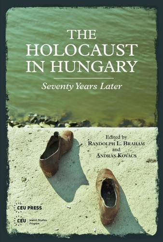 braham describes the holocaust in hungary The hungarian government's holocaust memorial year has got off to a bad start  randolph braham of city university of new york, a historian of the genocide of  hungarian jews, has  the economist explains 3 hours ago.