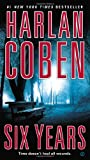 Six Years, Harlan Coben, 045141411X