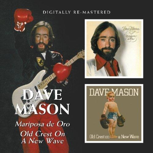 Dave Mason - Mariposa de Oro / Old Crest on a New Wave (United Kingdom - Import)