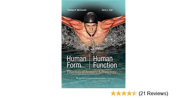 Human Form, Human Function: Essentials of Anatomy & Physiology ...