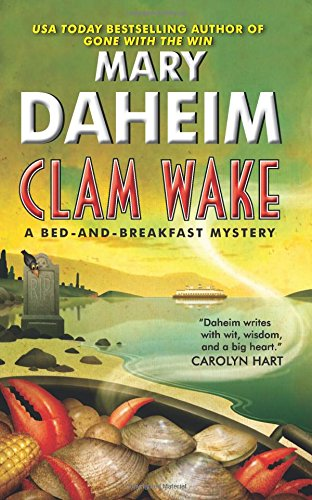 Clam Wake A Bed And Breakfast Mystery Bed And Breakfast Mysteries