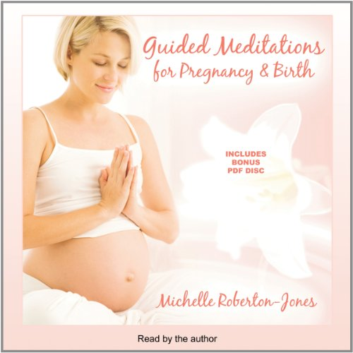 Guided Meditations for Pregnancy & Birth by Paradise Music and Media, Inc. and Blackstone Audio, Inc.