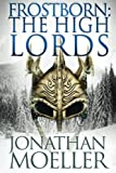 img - for Frostborn: The High Lords (Volume 10) book / textbook / text book