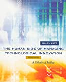The Human Side of Managing Technological Innovation 2nd Edition