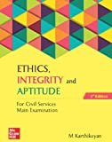 Ethics, Integrity and Aptitude for Civil Services Main Examination