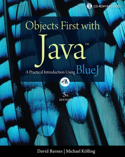 Download Objects First with Java: A Practical Introduction Using BlueJ (5th Edition) Pdf