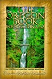 img - for The Oregon Book: Information A to Z by Connie Hopkins Battaile (1998-07-01) book / textbook / text book