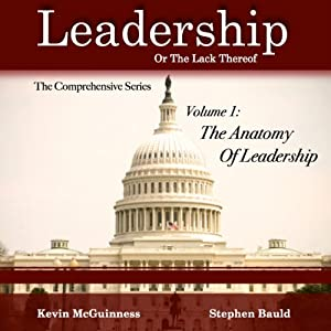 The Anatomy of Leadership, Volume 1 Audiobook
