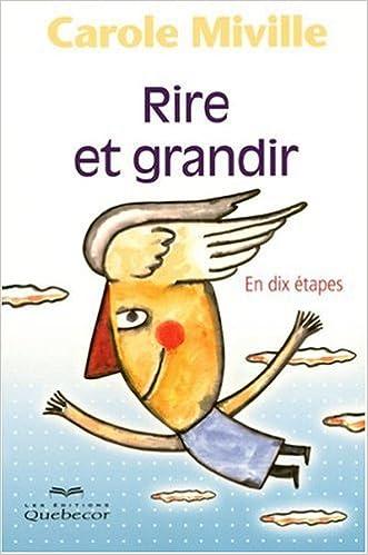 En ligne téléchargement Rire et Grandir - en Dix Etapes pdf, epub ebook