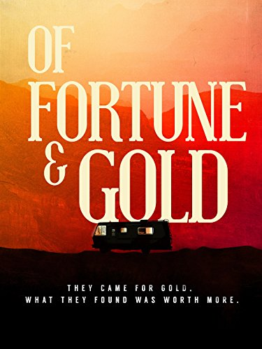 (Of Fortune and Gold)