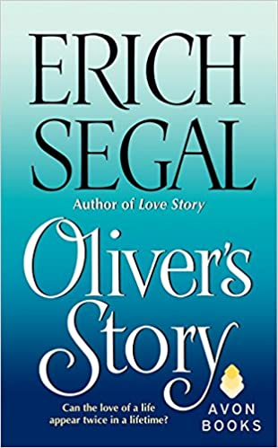 Olivers Story Erich Segal 9780380018444 Amazon Books