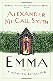 By Alexander McCall Smith Emma: A Modern Retelling [Hardcover]