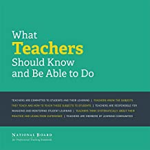 What Teachers Should Know and Be Able to Do