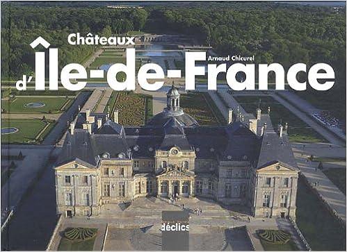 Châteaux d'Ile-de-France pdf, epub ebook