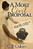 A Most Civil Proposal, C. P. Odom, 1936009218