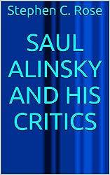 Saul Alinsky and His Critics