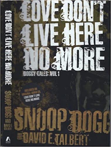 Love Dont Live Here No More: Book One of Doggy Tales