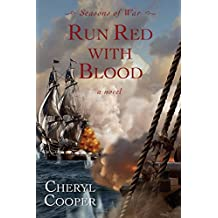Run Red with Blood (Seasons of War Book 3)