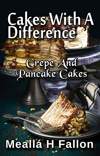 Cakes With A Difference Crepe And Pancake Cakes ()