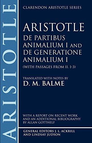 De Partibus Animalium I and De Generatione Animalium I (With Passages from II.1-3