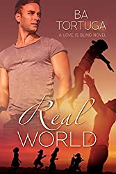 Real World (Love is Blind Book 2)