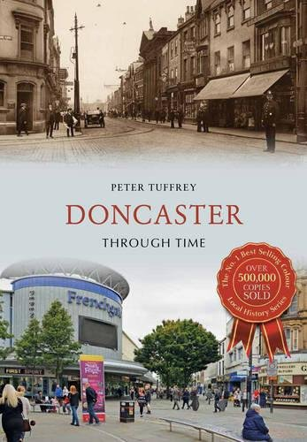 Doncaster Through Time ebook