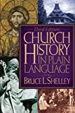 Church History in Plain Language (Plain Language Series)