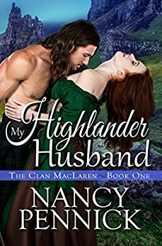 My Highlander Husband (The Clan MacLaren Book 1) by [Pennick, Nancy]