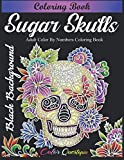 Sugar Skulls Coloring Book - Adult Color by Numbers