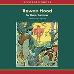 Rowan Hood: Outlaw Girl of Sherwood Forest | Nancy Springer