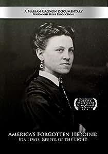 America's Forgotten Heroine: Ida Lewis, Keeper of the Light