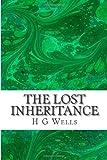 The Lost Inheritance, H. G. Wells, 1497387361