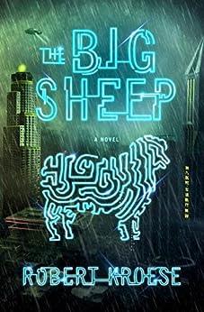 The Big Sheep: A Novel by [Kroese, Robert]