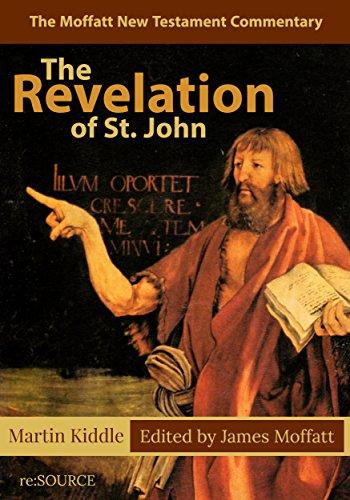 The Revelation of St. John (The Moffatt New Testament Commentary)