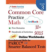 Common Core Practice - Grade 3 Math: Workbooks to Prepare for the PARCC or Smarter Balanced Test: CCSS Aligned...