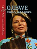 Ojibwe History and Culture, Helen Dwyer and D. L. Birchfield, 1433974215