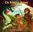 The Reluctant Dragon: By Kenneth Grahame: 0
