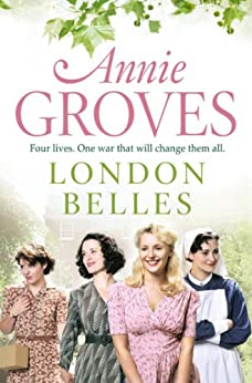 London Belles by [Groves, Annie]