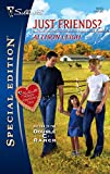 img - for Just Friends? (Return to the Double 'C' Ranch) book / textbook / text book